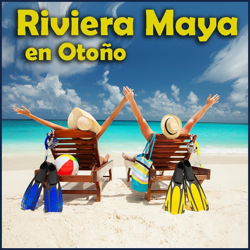 Riviera Maya Otoño