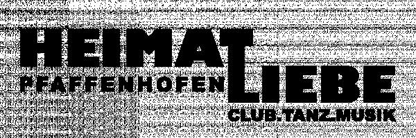Heimatliebe Pfaffenhofen club.tanz.musik