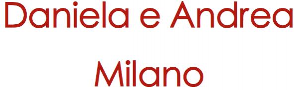 Daniela e Andrea corso Lodi 7 -milano -