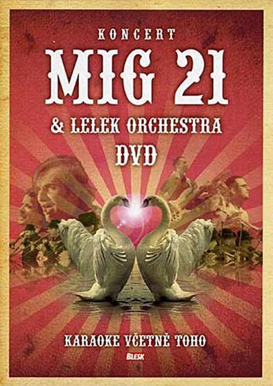 Mig 21 & LELEK Orchestra DVD