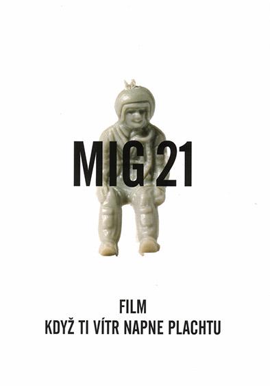 Mig 21 Když ti vítr napne plachtu DVD