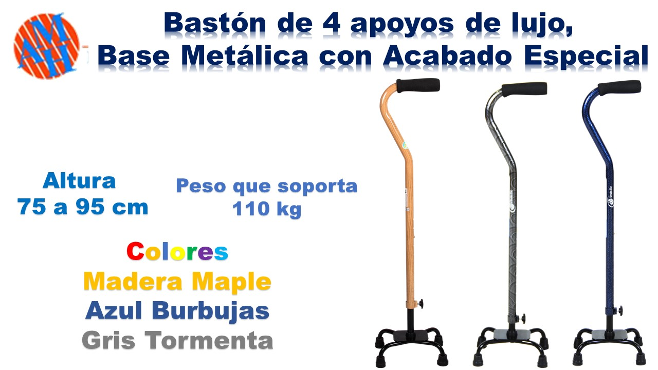 Bastones 4 apoyos Base Metálica